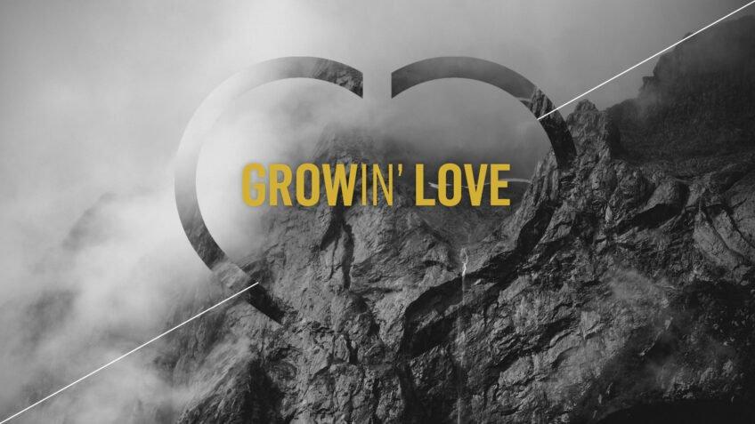 GrowIn' Love